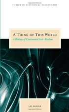 A Thing of This World: A History of Continental Anti-Realism