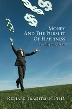 MONEY AND THE PURSUIT OF HAPPINESS
