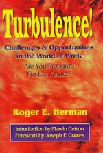 Turbulence! Challenges & Opportunities in the World of Work