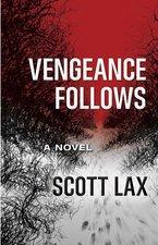 Vengeance Follows