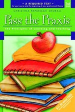 Pass the Praxis II(R) Test: Principles of Learning and Teaching