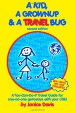 A Kid, A Grownup & A Travel Bag
