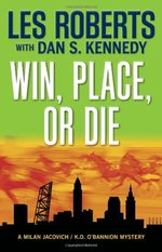 Win, place, or die